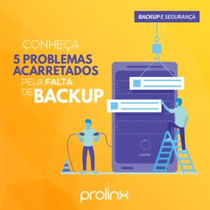 5 problemas acarretados pela falta de backup